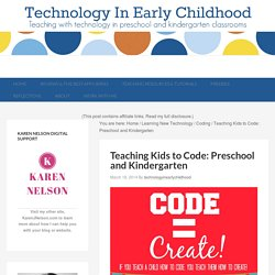 Teaching Kids to Code: Preschool and Kindergarten - Technology In Early Childhood