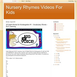 Nursery Rhymes Videos For Kids: 25 Sight Words for Kindergarten #1 - Vocabulary Words - ELF Learning