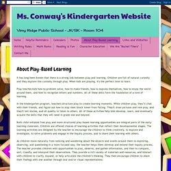 Ms. Conway's Kindergarten Website: About Play-Based Learning