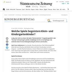 Kindergeburtstag - Spiele für Klein- und Kindergartenkinder - Gesellschaft