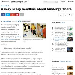A very scary headline about kindergartners