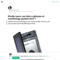 Kindle users can take a glimpse at comiXology guided view ?