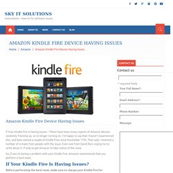 If Your Kindle Fire Is Having Issues, Follow These Instructions?