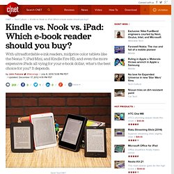 Kindle vs. Nook vs. iPad: Which e-book reader should you buy? | Crave
