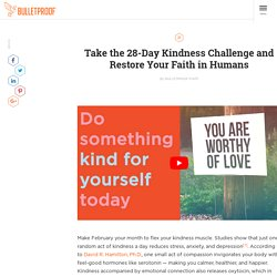 Take the 28-Day Kindness Challenge and Restore Your Faith in Humans