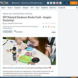 DIY Kindness Rocks - Fun Craft Project for Kids