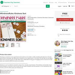 #KindnessRules: Kindness Sort by Erin Hagey from You AUT-a Know