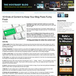 10 Kinds of Content to Keep Your Blog Posts Funky Fresh