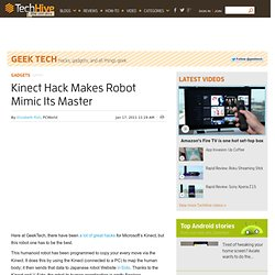 Kinect Hack Makes Robot Mimic Its Master - PCWorld