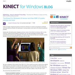 The Kinect for Windows v2 sensor and free SDK 2.0 public preview are here - Kinect for Windows Product Blog