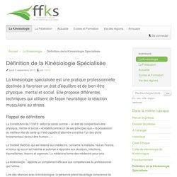 Définition de la Kinésiologie Spécialisée - Fédération Française de Kinésiologie Spécialisée