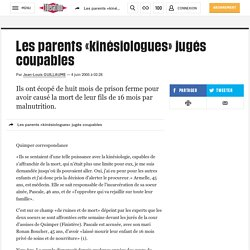 Les parents «kinésiologues» jugés coupables