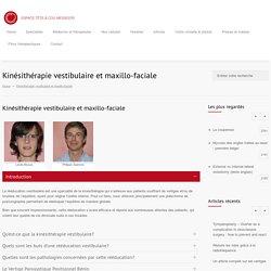 Kinésithérapie vestibulaire et maxillo-faciale - espace Messidor