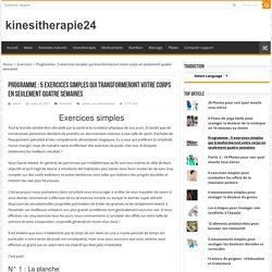 Programme : 5 exercices simples qui transformeront votre corps en seulement quatre semaines – kinesitherapie24