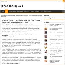 Des pédopsychiatres : L'art thérapie s'avère utile pour les enfants présentant des troubles de l'apprentissage – kinesitherapie24