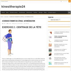 4 EXERCICES TENDINITE DE L'ÉPAULE : AUTORÉÉDUCATION – Page 2 – kinesitherapie24