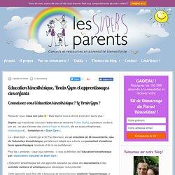 Education kinesthésique, Brain Gym et apprentissages des enfants
