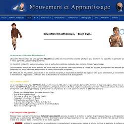 Brain gym - education kinesthesique - mouvements et exercices pour stimuler le cerveau - Claire Lecut - Dennison