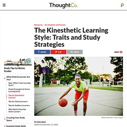 Kinesthetic Learning Style: Traits and Study Strategies
