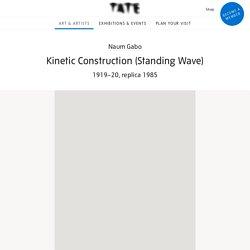 'Kinetic Construction (Standing Wave)', Naum Gabo, 1919–20, replica 1985