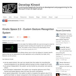 Kinetic Space 2.0 - Custom Gesture Recognition System