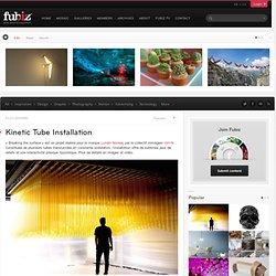 Kinetic Tube Installation