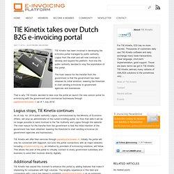 TIE Kinetix takes over Dutch B2G e-invoicing portal - E-invoicing Platform