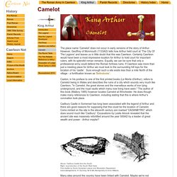 King Arthur, Caerleon and Camelot