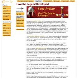 King Arthur - How the Legend Developed