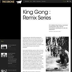 King Gong : Remix Series