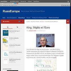 King, Stiglitz et l'Euro – RussEurope