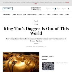 King Tut's Dagger Is Out of This World
