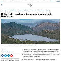 Hills in the United Kingdom are being turned into batteries with new hydropower tech