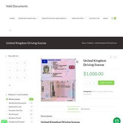 United Kingdom Driving license - Buy UK Driving license - Valid Documents