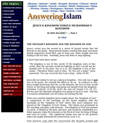 Jesus's Kingdom Versus Muhammad's Kingdom (IS ISIS ISLAMIC? Part 1)