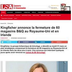 Kingfisher annonce la fermeture de 60 magasins...