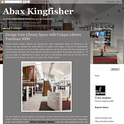 Abax Kingfisher: Design Your Library Space with Unique Library Furniture NSW