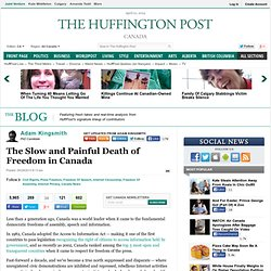 Adam Kingsmith: The Slow and Painful Death of Freedom in Canada