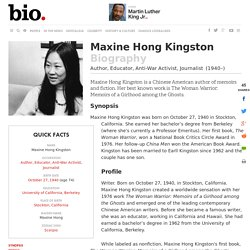 Maxine Hong Kingston - Biography - Author, Educator, Anti-War Activist, Journalist