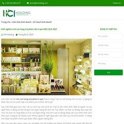 Kinh nghiệm mở cửa hàng mỹ phẩm ở quê HIỆU QUẢ 2021