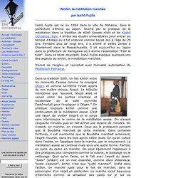 Kinhin, la méditation marchée