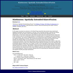 Kintinuous: Spatially Extended KinectFusion