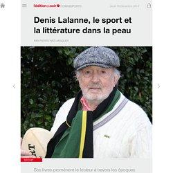Denis Lalanne, le sport et la littérature dans la peau