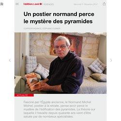 Un postier normand perce le mystère des pyramides