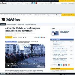 « Charlie Hebdo » : les kiosques dévalisés dès l'ouverture