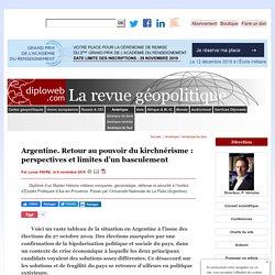 Election en Argentine. Retour au pouvoir du kirchnérisme : perspectives et limites d'un basculement
