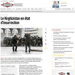 Le Kirghizistan en état d'insurrection