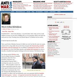 Meet John Kiriakou by Kelley B. Vlahos