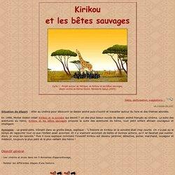 * Kirikou et els bêtes sauvages *