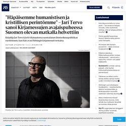 hs Jari Tervo: Häpäisemme humanistisen ja kristillisen perinteemme